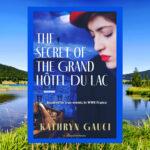 The Secret of the Grand Hotel Du Lac